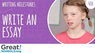Can your 4th grader write an informational essay? - Milestones from GreatSchools