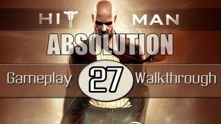 Hitman Absolution Gameplay Walkthrough - Part 27 - Shaving Lenny (Pt.2)