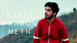 Kabhi Yaadon Mein I Cover By Karan Nawani I Arijit Singh, Palak Muchhal