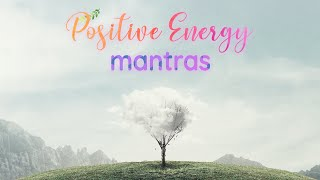 ॐ | 20 Mantras for Positive Energy | Mantra Meditation Music 2020