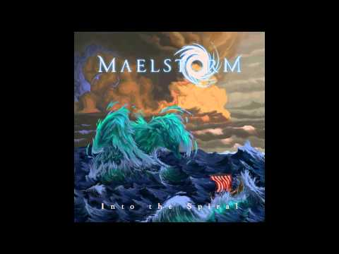 Maelstorm - Into the Spiral