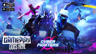 Cyber Fighters - Death of the Legend Shadow Hunter | Gameplay Android & iOS [HD GRAPHIC]