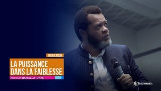 La Puissance Dans La Faiblesse. Pasteur MARCELLO TUNASI Soirée De Gloire Du 19 Juin 2019