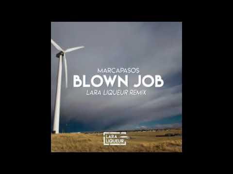 Marcapasos - Blown Job (Lara Liqueur Remix) [Audio]