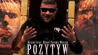 Nizioł Ft. Hinol Polska Wersja   Pozytyw