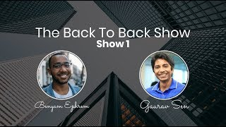 Gaurav Sen: Talking Daily Life At Uber & System Design Wisdom (The Back To Back Show - Show 1)