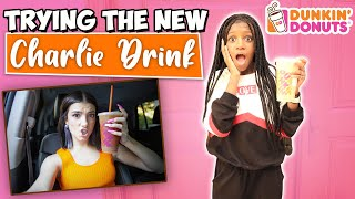 TRYING THE NEW CHARLI D'AMELIO DUNKIN DONUTS DRINK!