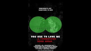 You Use To Love Me: A Youngstown Hood Affair (Amazon Trailer)