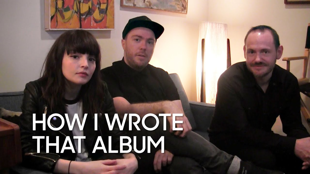 "How I Wrote That Album: CHVRCHES ""Every Open Eye"" thumbnail"