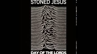 Stoned Jesus - Day of the Lords (Joy Division cover)