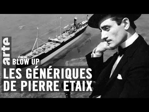 Les Génériques de Pierre Etaix - Blow Up - ARTE