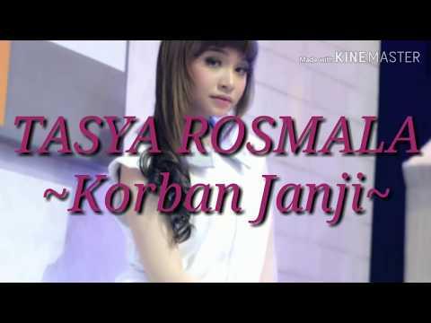 , title : '~Korban Janji~TASYA ROSMALA(Lirik)'