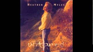 Heather Myles - When You Walked Out On Me