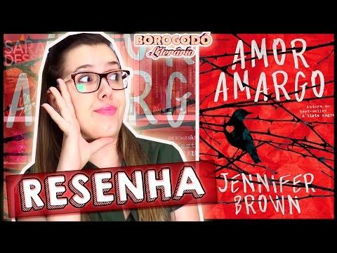 Amor Amargo | Resenha | por Borogodó Literário