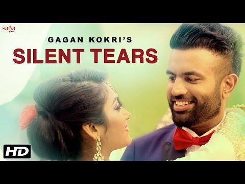 Silent Tears  Gagan Kokri