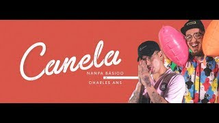 Canela Nanpa Básico Ft Charles Ans Video Oficial