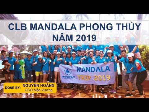HÀNH TRÌNH NĂM 2019 CLB MANDALA PHONG THỦY (CLB đã hoạt động ra sao trong năm 2019)