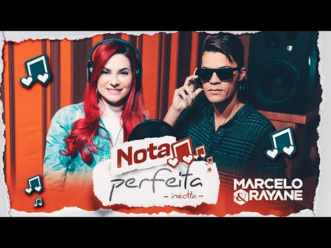 Nota Perfeita - Marcelo e Rayane