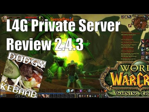 L4G Private Warcraft Server Review 2.4.3