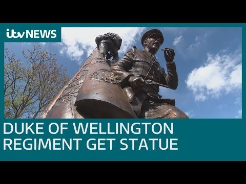 New statue unveiled to Duke of Wellington's Regiment | ITV News