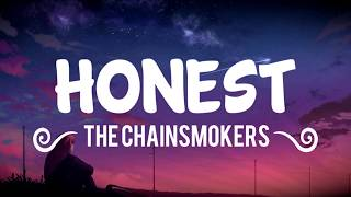 The Chainsmokers   Honest (LyricsLyric Video)