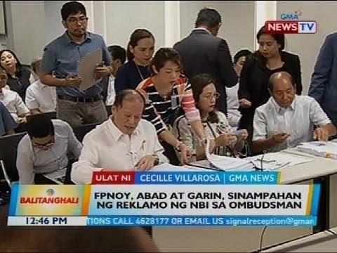 [GMA]  FPNoy, Abad at Garin, sinampahan ng reklamo ng NBI sa Ombudsman