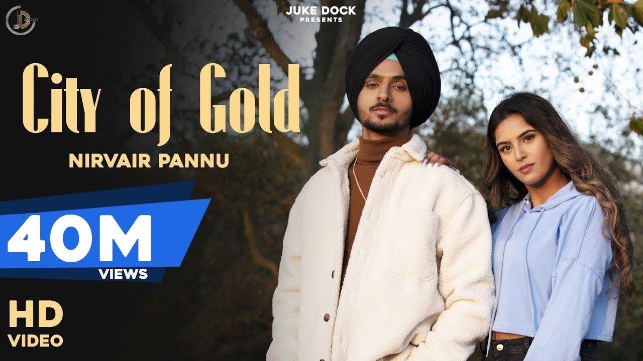 City Of Gold Lyrics - Nirvair Pannu | Nirvair Pannu | Lyricworld