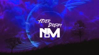 NOM - Fever Dream