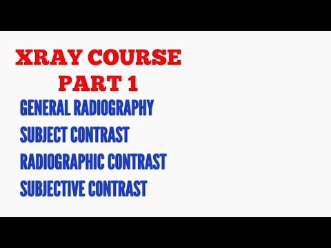 X-RAY COURSE| LESSON- 2 | GENERAL RADIOGRAPHY ...