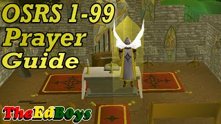 OSRS 1-99 Prayer Guide | Updated Old School Runescape Prayer Guide
