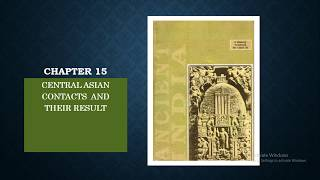 CENTRAL ASIAN CONTACTS AND THEIR RESULT CHAPTER 15 OF ANCIENT HISTORY NCERT