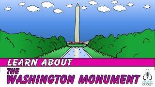 The Washington Monument for Kids - Short History Lesson