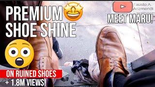 S2E112 Premium s. shine  on ruined shoes #mexico/lust premium en zap arruinados #mx #ASMR #shoeshine