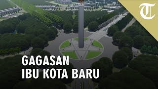 Gagasan Desain Ibu Kota Baru di Kalimantan