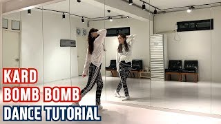 "KARD (카드)  ""밤밤 (Bomb Bomb)"" Dance Tutorial  Tutorial By MONASONG"