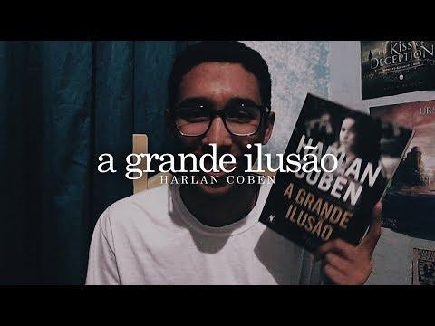 A grande ilusão, do Harlan Coben | Um Bookaholic