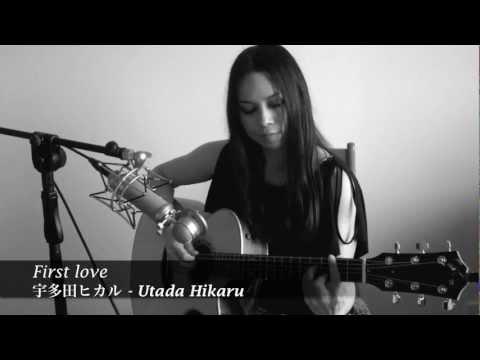 First Love - 宇多田ヒカル Utada Hikaru (Sayulee) Day 183