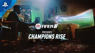 FIFA 19 - Champions Rise - Launch Trailer | PS4