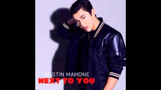 Austin Mahone   Next To You (Official Audio Video)