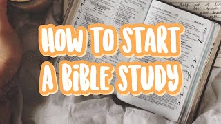 How To Start A Bible Study With Your Friends