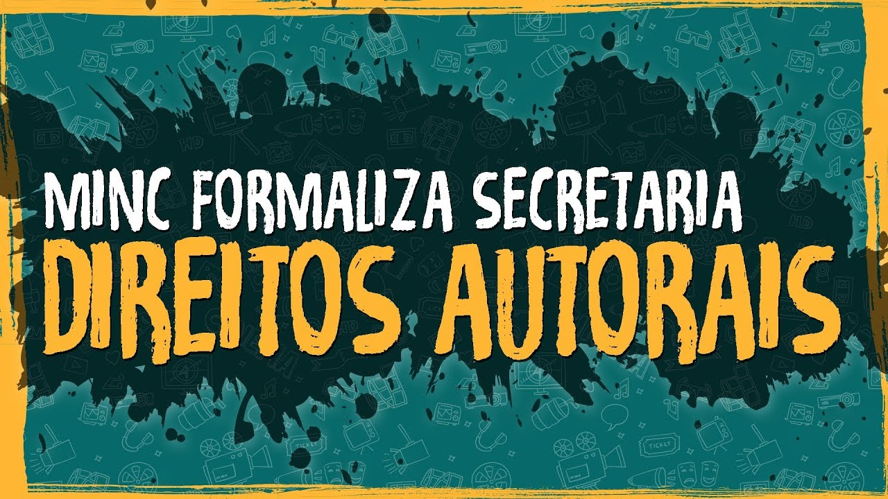 MinC Formaliza Secretaria Direitos Autorais