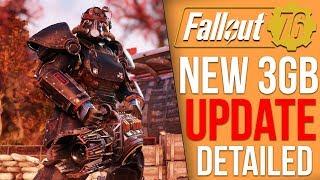 Fallout 76 Got a 3GB Update