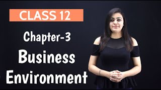 business environment class 12 | part 1 - Download this Video in MP3, M4A, WEBM, MP4, 3GP