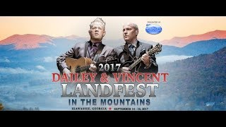 Dailey & Vincent - Landfest In The Mountains 2017