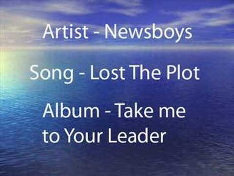 Newsboys - Lost The Plot