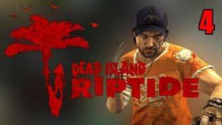 Прохождение Dead Island Riptide. Часть 4. Большая распродажа