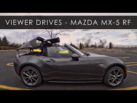 Viewer Drives | 2017 Mazda MX-5 RF LE | Pilot