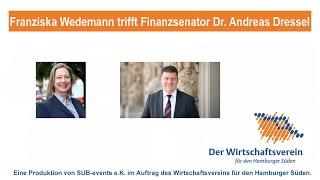 Franziska Wedemann trifft Finanzsenator Dr. Andreas Dressel