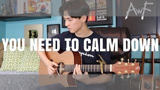 You Need To Calm Down   Taylor Swift   Cover (fingerstyle Guitar)