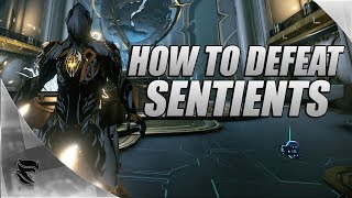 Warframe: How To Defeat The Sentients